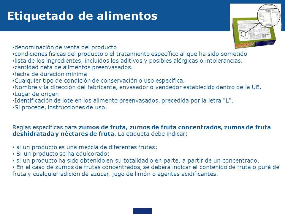 denominación de venta del producto condiciones físicas del producto o el tratamiento específico al que ha sido sometido lista de los ingredientes, inc