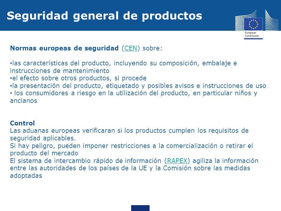 Normas europeas de seguridad (CEN) sobre:CEN las características del producto, incluyendo su composición, embalaje e instrucciones de mantenimiento el