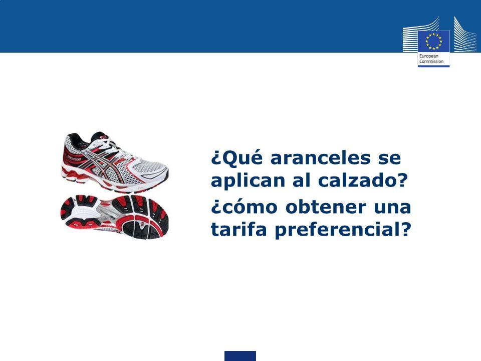 ¿Qué aranceles se aplican al calzado? ¿cómo obtener una tarifa preferencial?