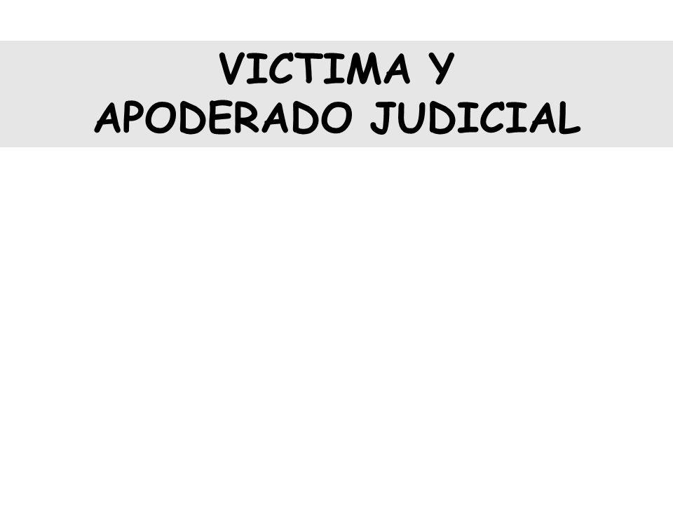VICTIMA Y APODERADO JUDICIAL