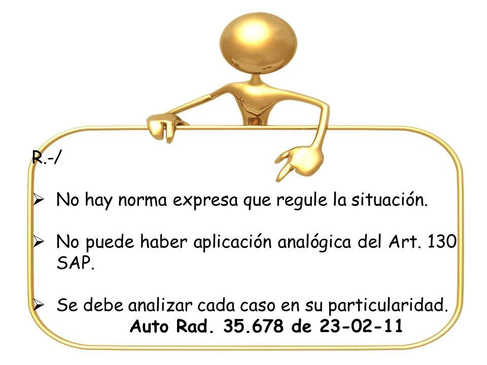 R.-/ No hay norma expresa que regule la situación.