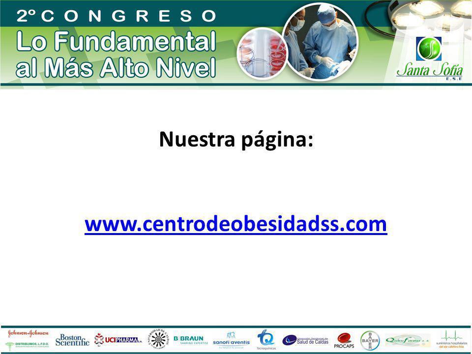 Nuestra página: www.centrodeobesidadss.com www.centrodeobesidadss.com