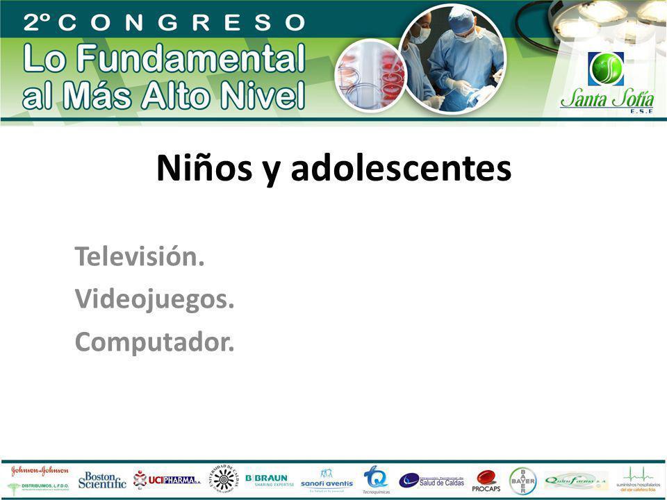 Niños y adolescentes Televisión. Videojuegos. Computador.