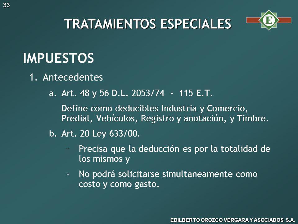 EDILBERTO OROZCO VERGARA Y ASOCIADOS S.A.33 IMPUESTOS 1.