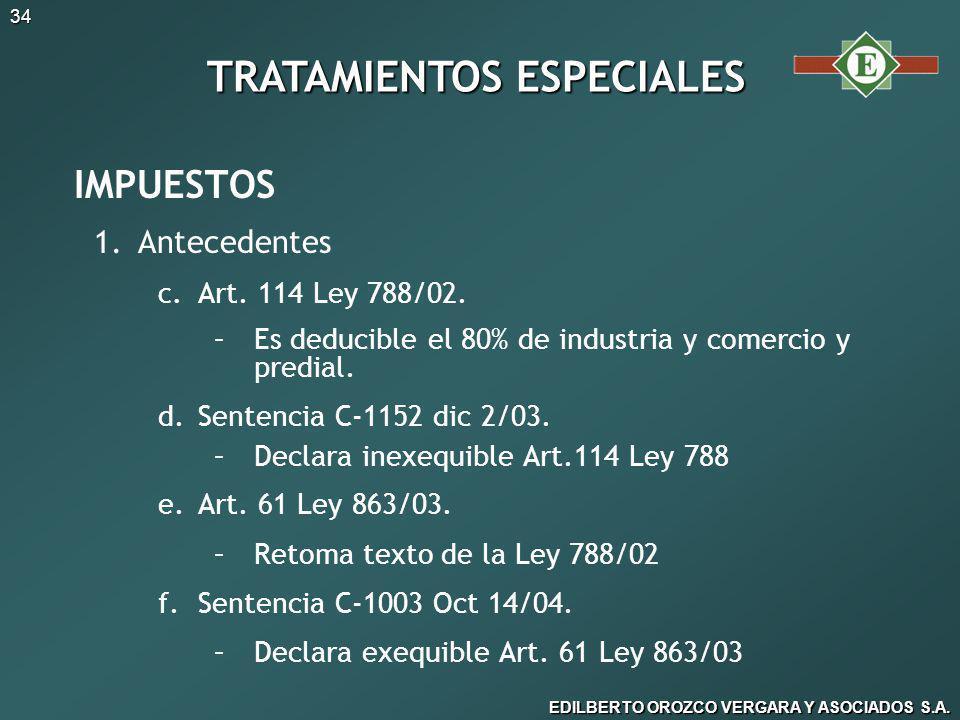 EDILBERTO OROZCO VERGARA Y ASOCIADOS S.A.34 IMPUESTOS 1.
