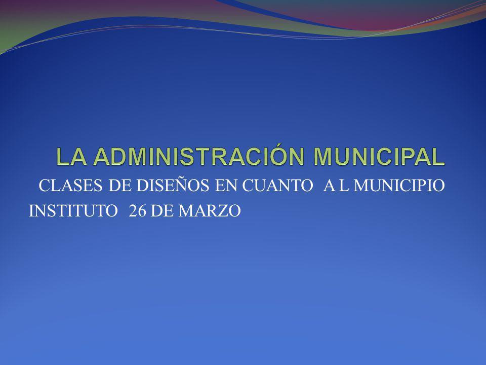 CLASES DE DISEÑOS EN CUANTO A L MUNICIPIO INSTITUTO 26 DE MARZO