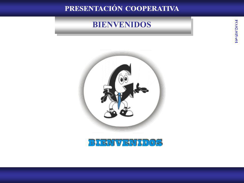 PRESENTACIÓN COOPERATIVA BIENVENIDOS FO.02.015 v01