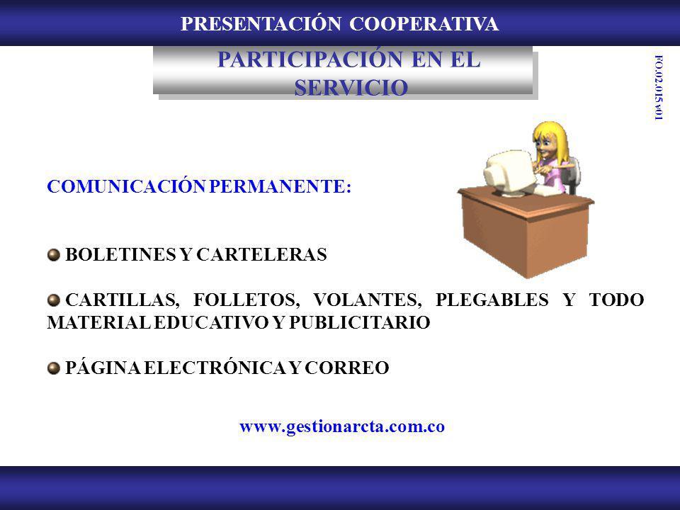 PRESENTACIÓN COOPERATIVA COMUNICACIÓN PERMANENTE: BOLETINES Y CARTELERAS CARTILLAS, FOLLETOS, VOLANTES, PLEGABLES Y TODO MATERIAL EDUCATIVO Y PUBLICIT