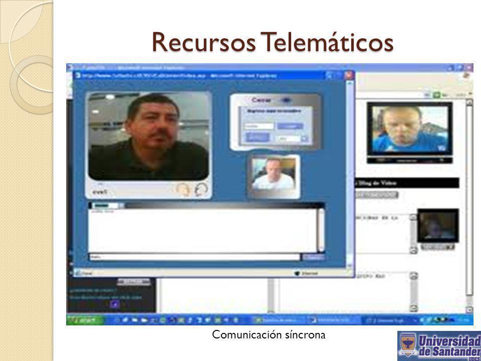 Recursos Telemáticos Comunicación síncrona