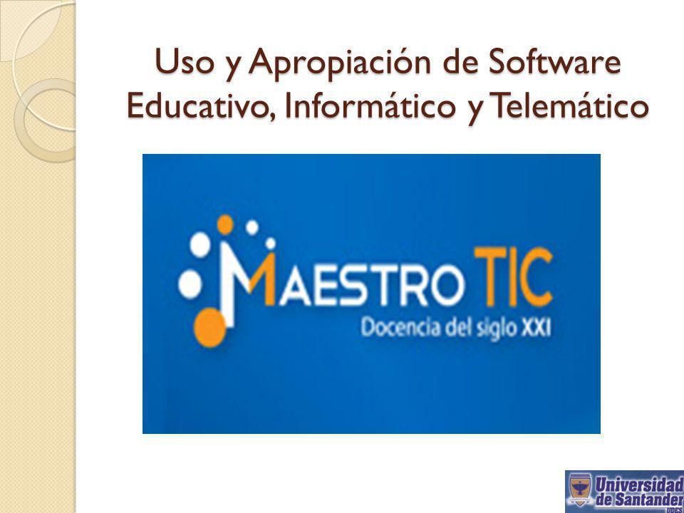 Uso y Apropiación de Software Educativo, Informático y Telemático