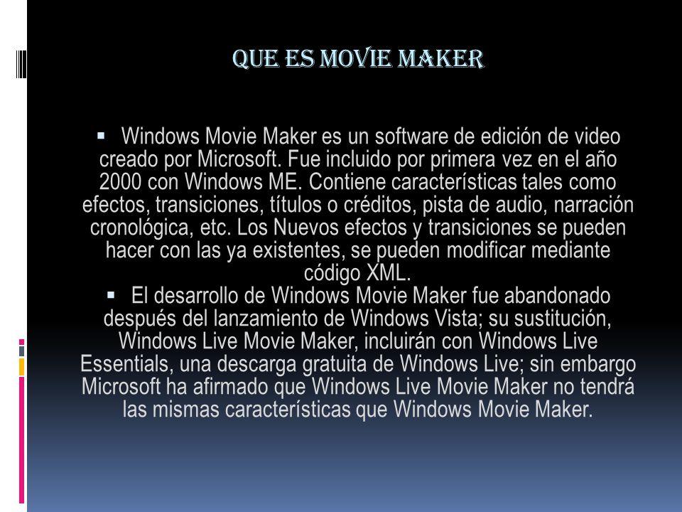 Windows Movie Maker Características Este programa se utiliza para hacer tus propios videos y editarlos en fotogramas que son pequeñas foticos de segundos de grabación tu los puedes ordenar con este magnifico programa.
