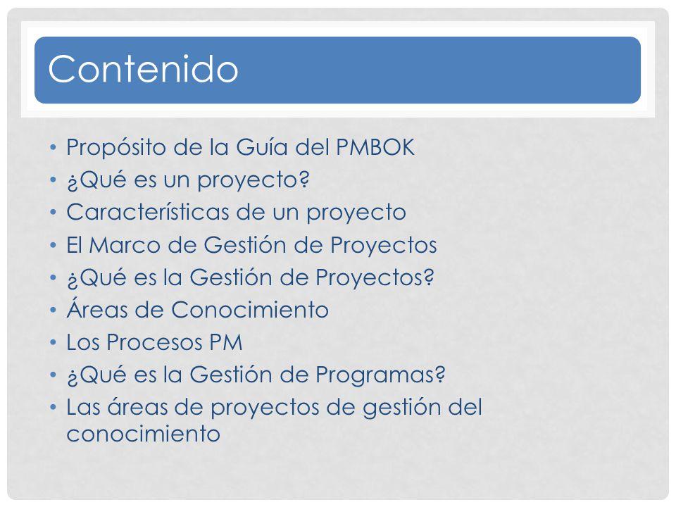 Finalidad de la Guía del PMBOK La finalidad principal de la Guía del PMBOK ® es identificar el subconjunto de Fundamentos de la Dirección de Proyectos generalmente reconocido como buenas prácticas.