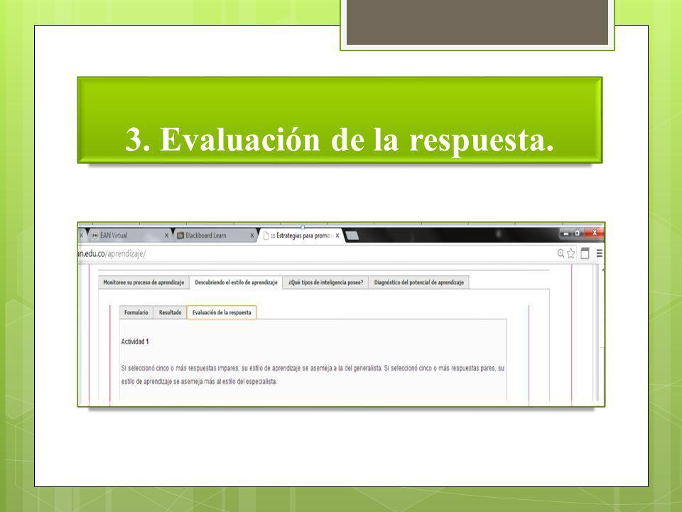 3. Evaluación de la respuesta.