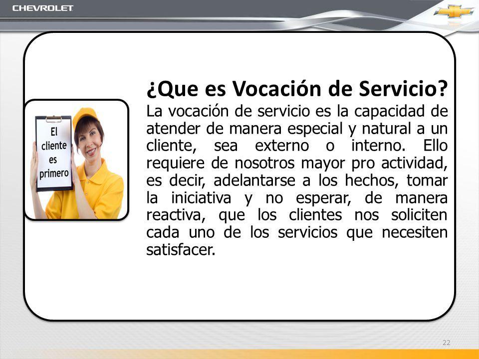 ¿Que es Vocación de Servicio? La vocación de servicio es la capacidad de atender de manera especial y natural a un cliente, sea externo o interno. Ell