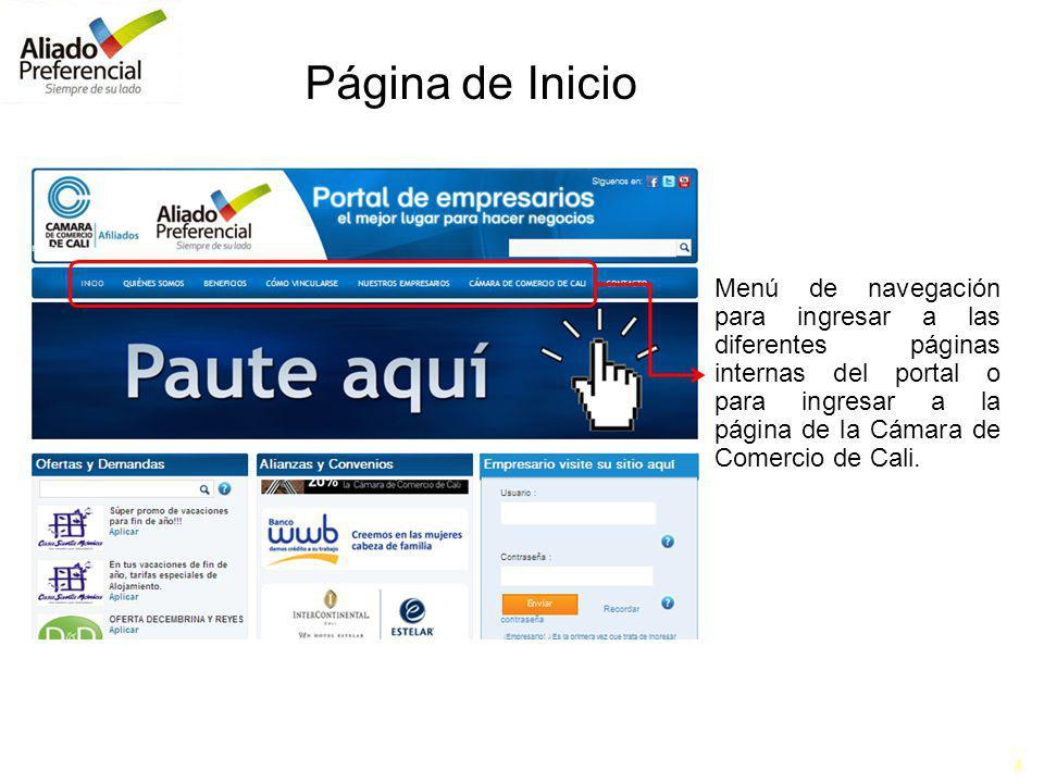 4 Menú de navegación para ingresar a las diferentes páginas internas del portal o para ingresar a la página de la Cámara de Comercio de Cali.