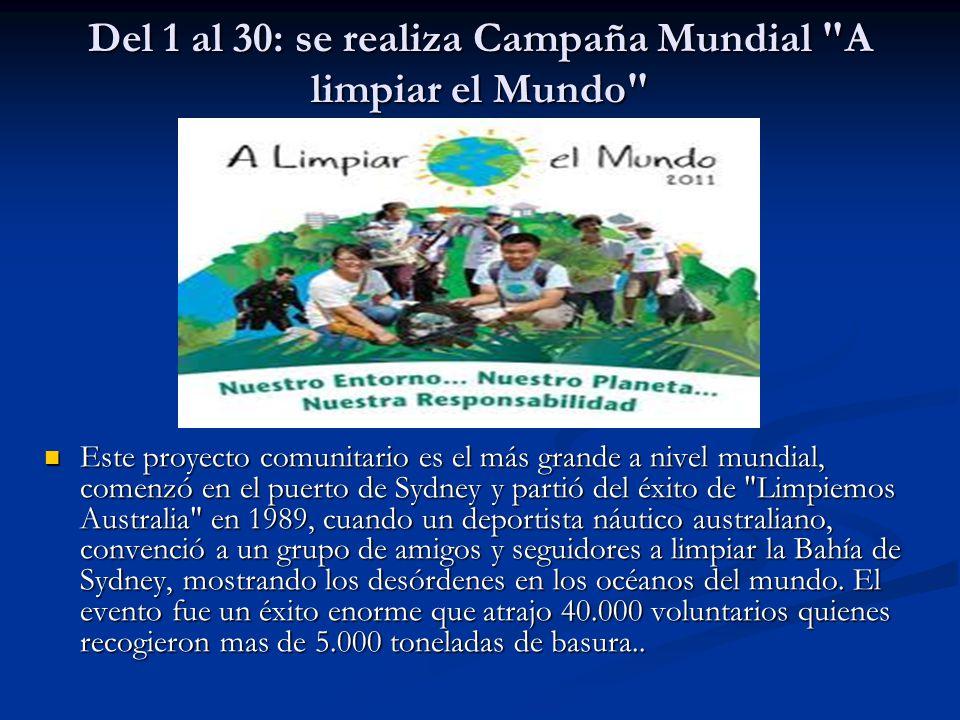 Del 1 al 30: se realiza Campaña Mundial