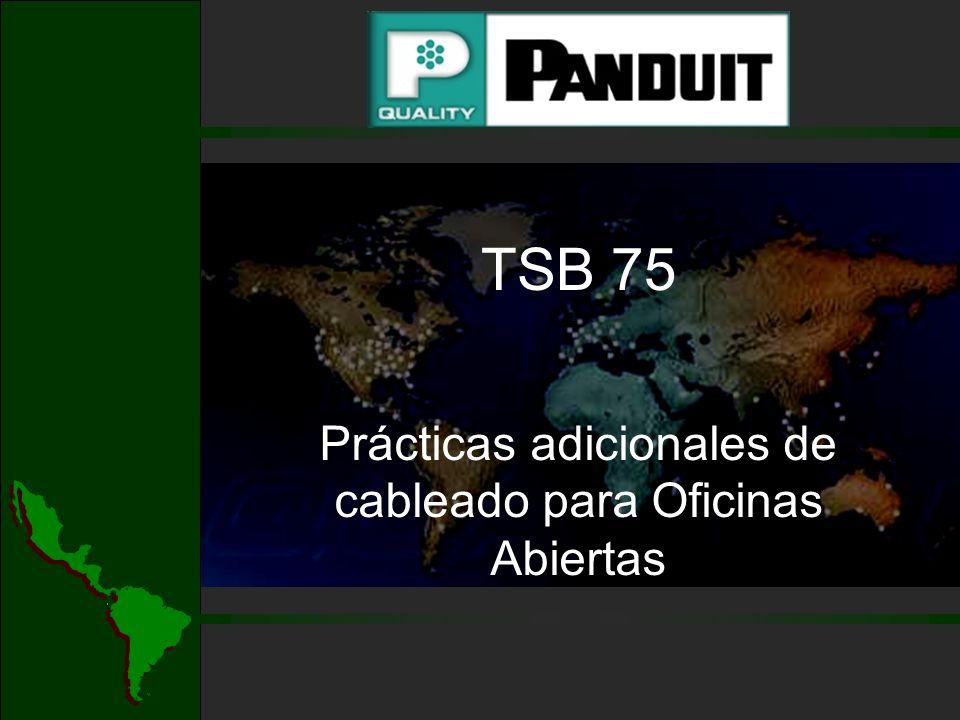 TSB 75 Prácticas adicionales de cableado para Oficinas Abiertas