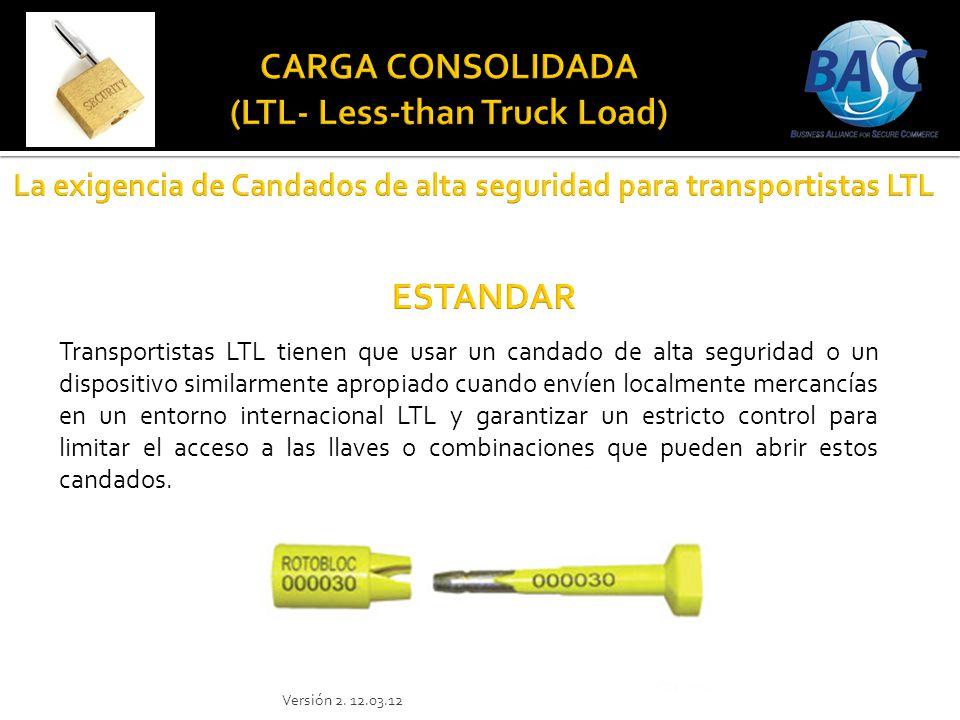 Transportistas LTL tienen que usar un candado de alta seguridad o un dispositivo similarmente apropiado cuando envíen localmente mercancías en un ento