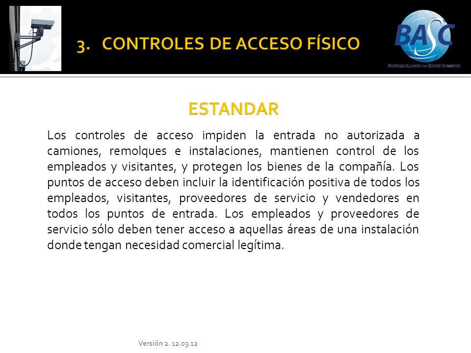 Los controles de acceso impiden la entrada no autorizada a camiones, remolques e instalaciones, mantienen control de los empleados y visitantes, y pro