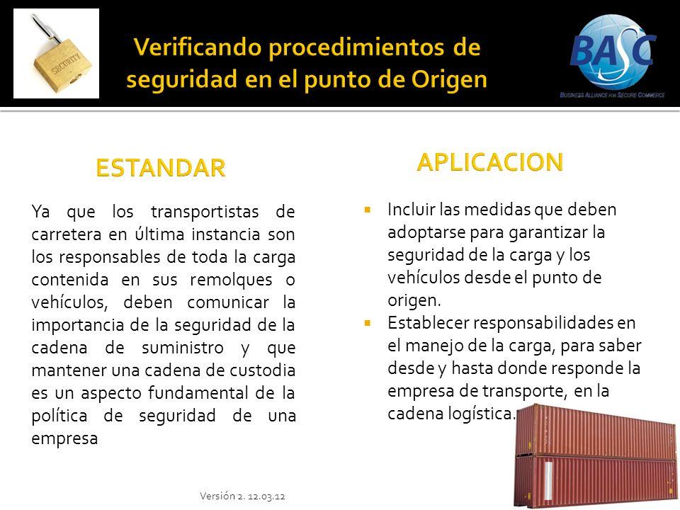 Incluir las medidas que deben adoptarse para garantizar la seguridad de la carga y los vehículos desde el punto de origen. Establecer responsabilidade