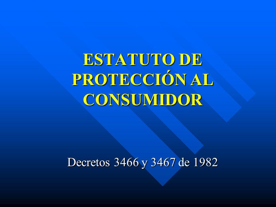 OBJETIVO Evitar los conflictos que surgen entre productores, proveedores y consumidores logrando así una equidad en la prestación de bienes y servicios.