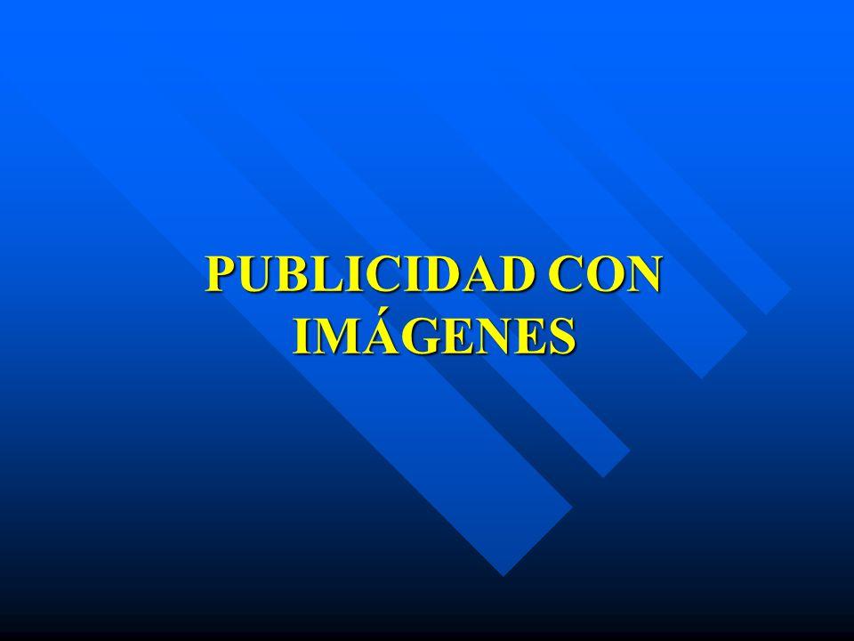 PUBLICIDAD CON IMÁGENES