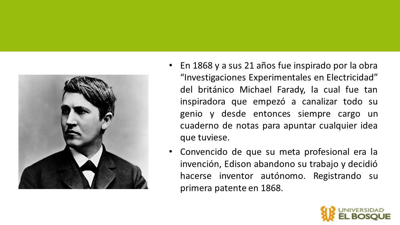 En 1868 y a sus 21 años fue inspirado por la obra Investigaciones Experimentales en Electricidad del británico Michael Farady, la cual fue tan inspira