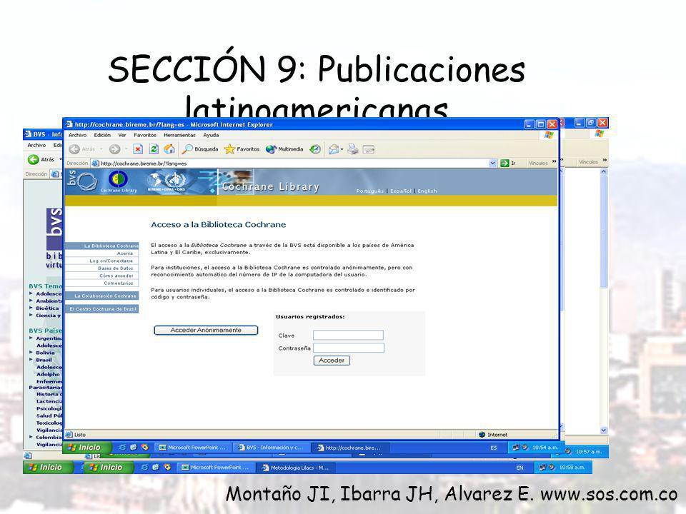 SECCIÓN 9: Publicaciones latinoamericanas Montaño JI, Ibarra JH, Alvarez E. www.sos.com.co