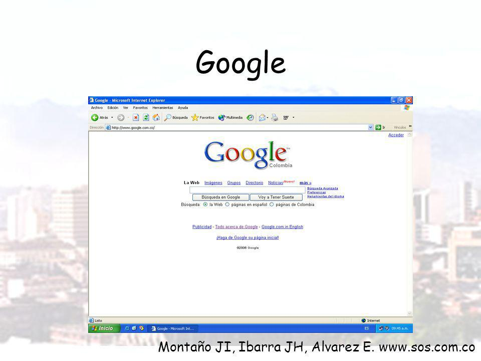 Google Montaño JI, Ibarra JH, Alvarez E. www.sos.com.co