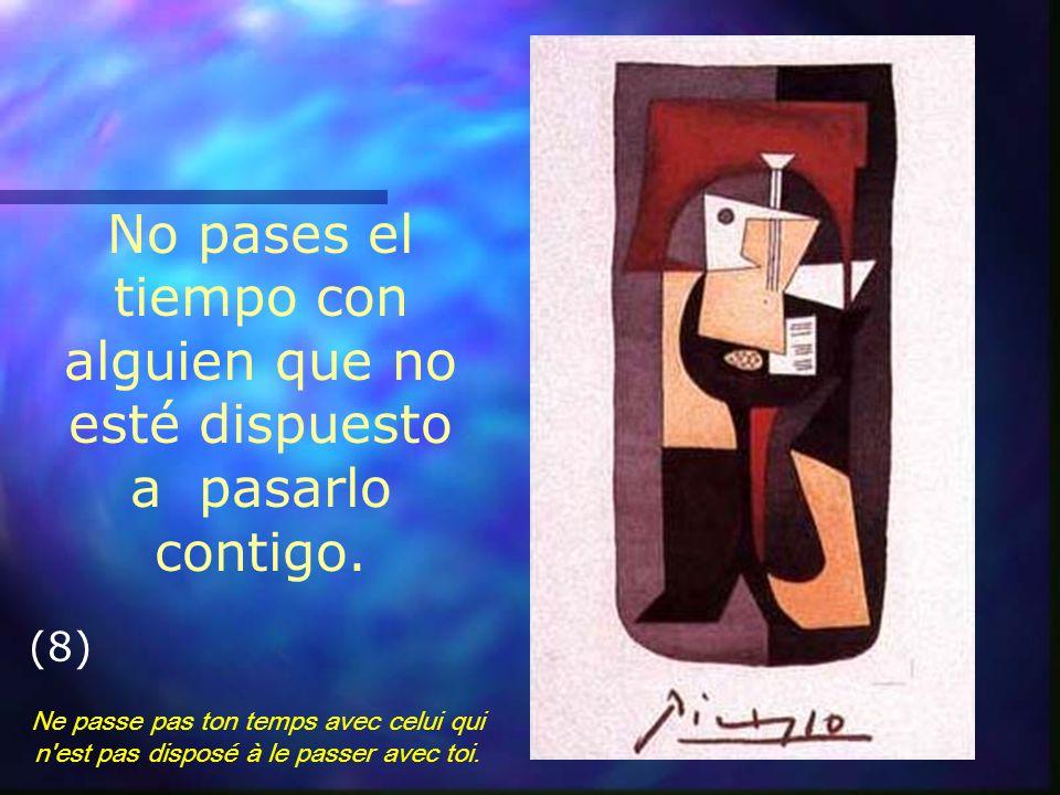 Puedes ser solamente una persona para el mundo, pero para alguna persona tu eres el mundo. (7) Tu peux n'être qu'une personne pour le monde, mais pour