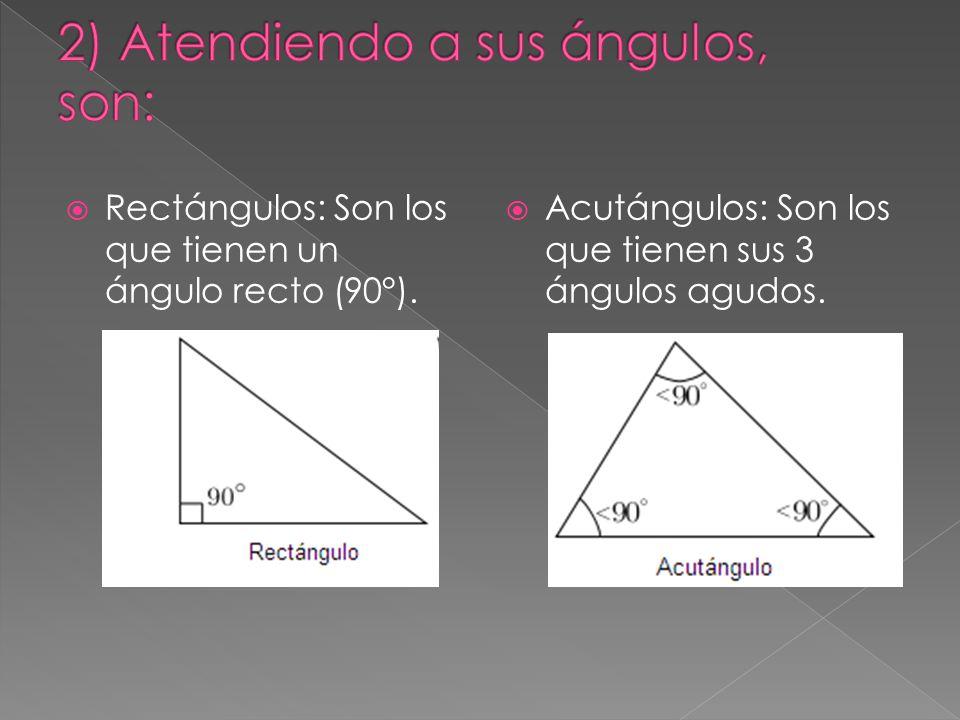  Obtusángulos: Son los que tienen un ángulo obtuso.