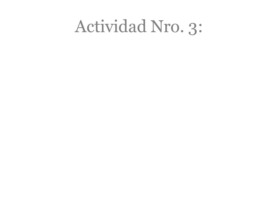 Actividad Nro. 3: