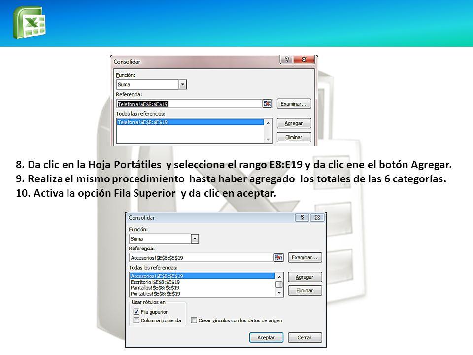 8.Da clic en la Hoja Portátiles y selecciona el rango E8:E19 y da clic ene el botón Agregar.