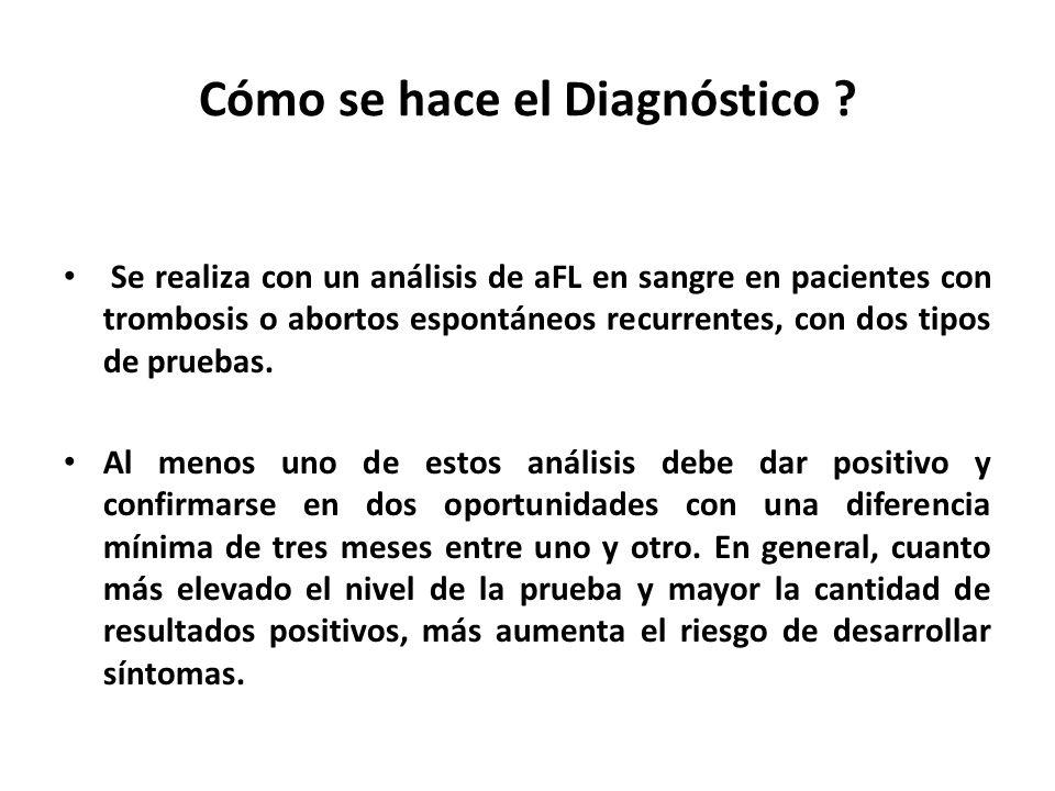 Cómo se hace el Diagnóstico .