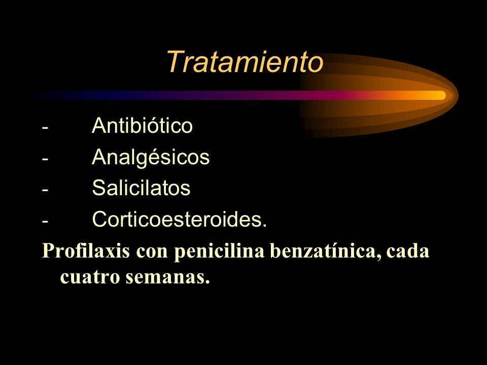 Tratamiento - Antibiótico - Analgésicos - Salicilatos - Corticoesteroides.