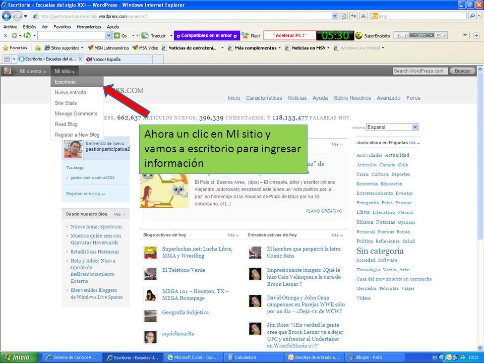 Ahora un clic en MI sitio y vamos a escritorio para ingresar información