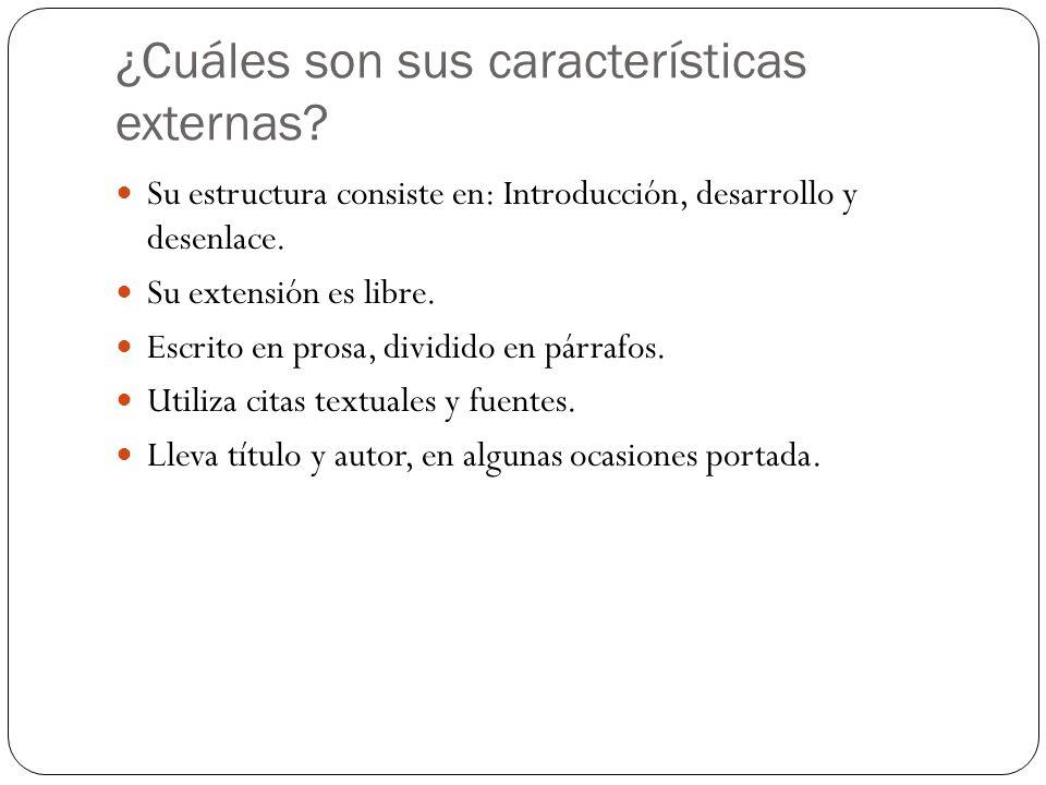 ¿Cuáles son sus características externas.