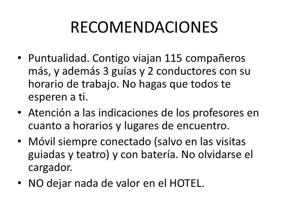 RECOMENDACIONES Puntualidad.