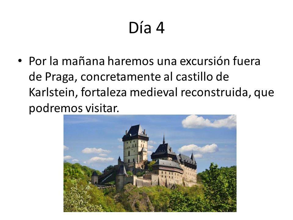 Día 4 Por la mañana haremos una excursión fuera de Praga, concretamente al castillo de Karlstein, fortaleza medieval reconstruida, que podremos visitar.