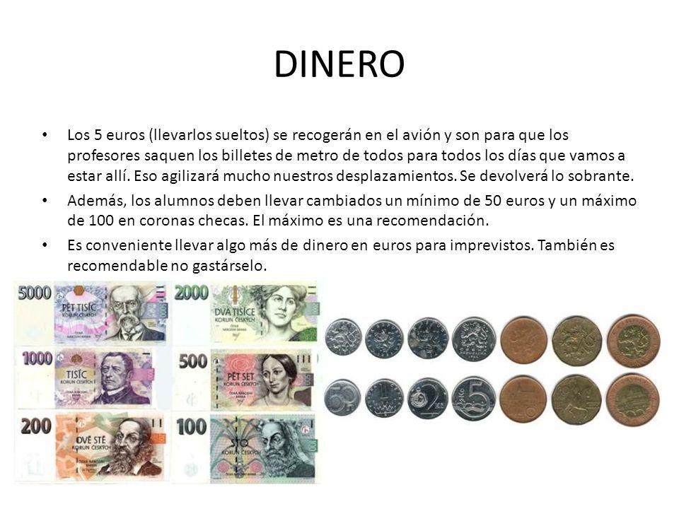 DINERO Los 5 euros (llevarlos sueltos) se recogerán en el avión y son para que los profesores saquen los billetes de metro de todos para todos los días que vamos a estar allí.