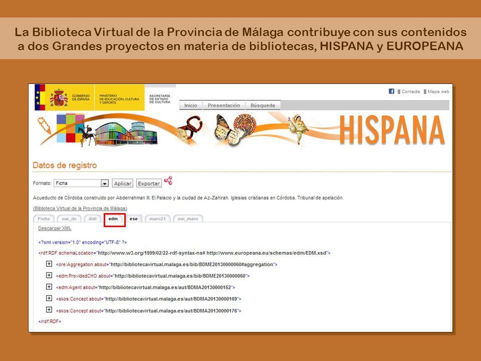 La Biblioteca Virtual de la Provincia de Málaga contribuye con sus contenidos a dos Grandes proyectos en materia de bibliotecas, HISPANA y EUROPEANA