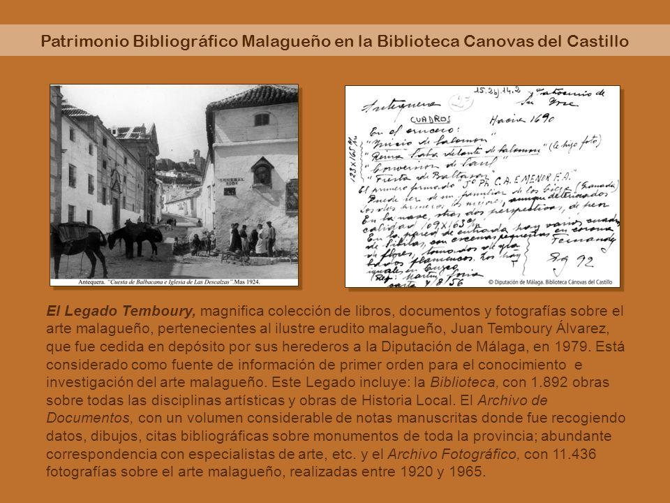 Patrimonio Bibliográfico Malagueño en la Biblioteca Canovas del Castillo El Legado Temboury, magnifica colección de libros, documentos y fotografías s