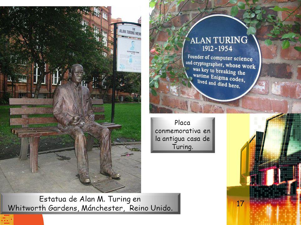 Estatua de Alan M. Turing en Whitworth Gardens, Mánchester, Reino Unido. Placa conmemorativa en la antigua casa de Turing. 17