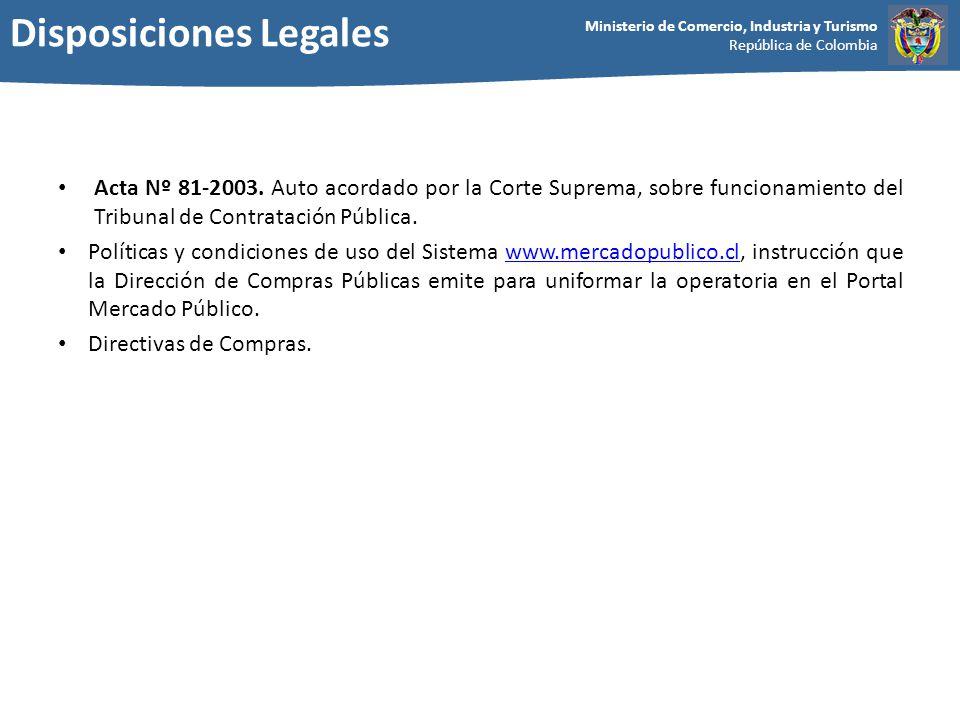 Ministerio de Comercio, Industria y Turismo República de Colombia Acta Nº 81-2003. Auto acordado por la Corte Suprema, sobre funcionamiento del Tribun