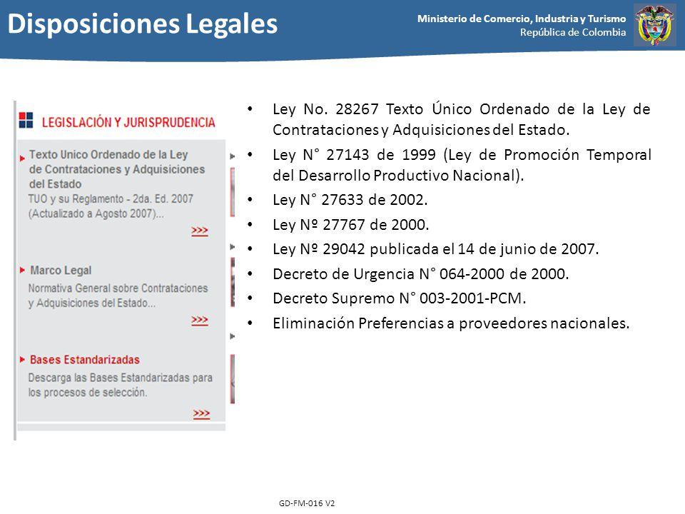 Ministerio de Comercio, Industria y Turismo República de Colombia GD-FM-016 V2 Ley No. 28267 Texto Único Ordenado de la Ley de Contrataciones y Adquis