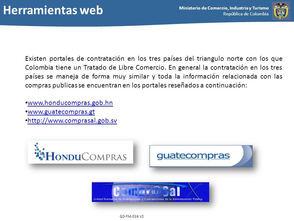 Ministerio de Comercio, Industria y Turismo República de Colombia GD-FM-016 V2 Existen portales de contratación en los tres países del triangulo norte