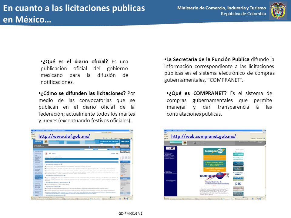 Ministerio de Comercio, Industria y Turismo República de Colombia GD-FM-016 V2 ¿Qué es el diario oficial? Es una publicación oficial del gobierno mexi