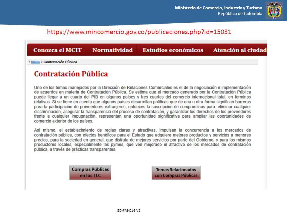 Ministerio de Comercio, Industria y Turismo República de Colombia GD-FM-016 V2 https://www.mincomercio.gov.co/publicaciones.php?id=15031