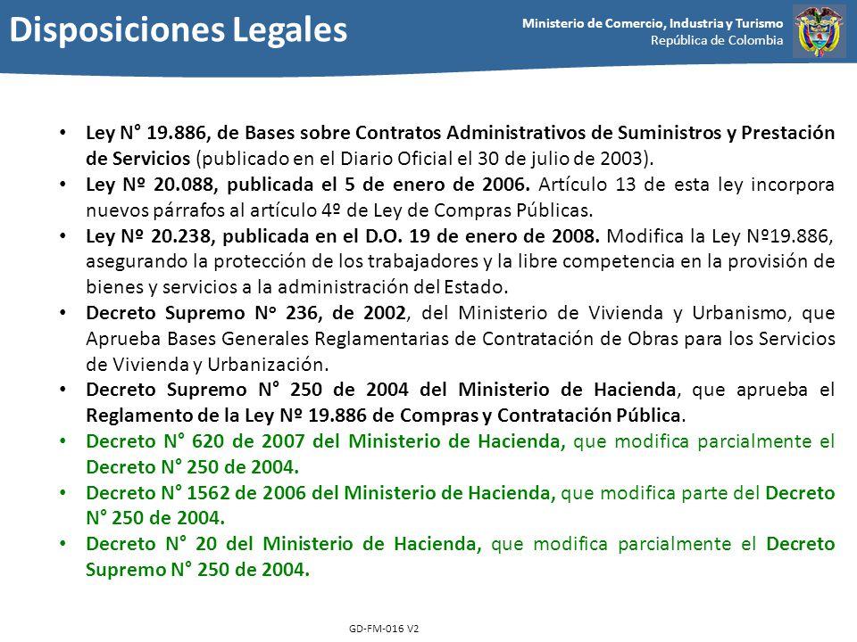 Ministerio de Comercio, Industria y Turismo República de Colombia GD-FM-016 V2 Ley N° 19.886, de Bases sobre Contratos Administrativos de Suministros