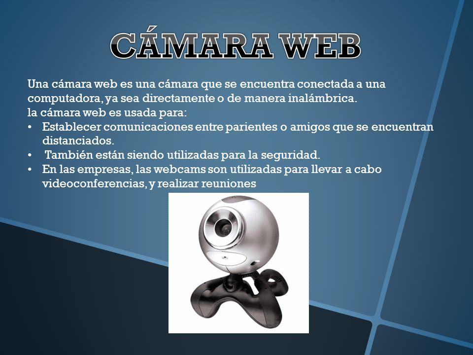 Una cámara web es una cámara que se encuentra conectada a una computadora, ya sea directamente o de manera inalámbrica. la cámara web es usada para: E